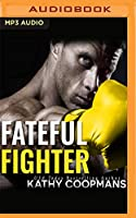 Fateful Fighter: A Hero Club Novel