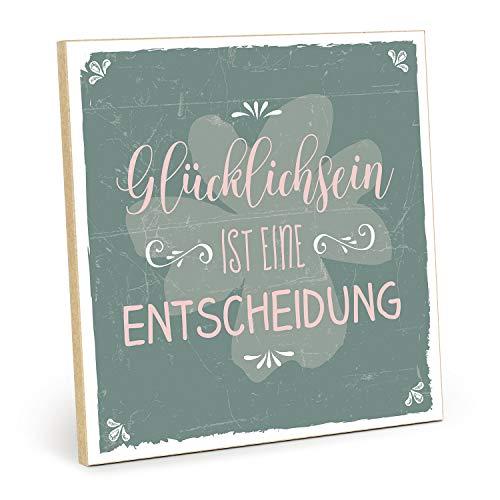 TypeStoff Holzschild mit Spruch – GLÜCKLICHSEIN IST EINE ENTSCHEIDUNG – im Vintage-Look mit Zitat als Geschenk und Dekoration (Größe: 19,5 x 19,5 cm)