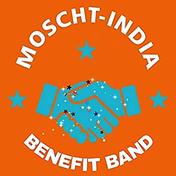 Moscht-India Benefit Band