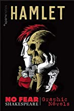Hamlet (No Fear Shakespeare Graphic Novels) (No Fear Shakespeare Illustrated Book 1)