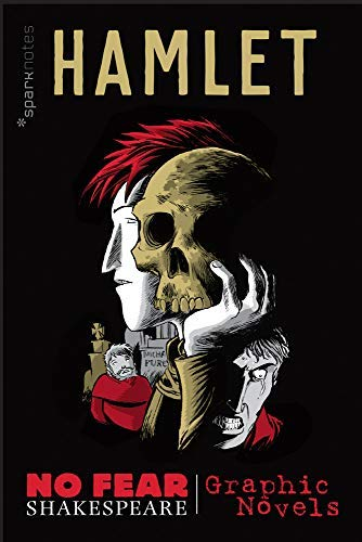 Hamlet (No Fear Shakespeare Graphic Novels) (No Fear Shakespeare Illustrated Book 1) (English Edition)