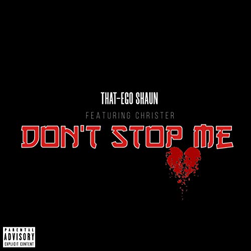 Don't Stop Me (feat. Christer) [Explicit]