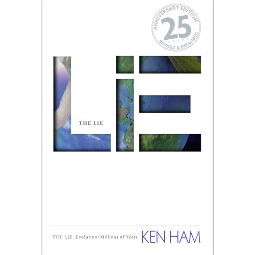 The Lie     Evolution, Revised & Expanded              By:                                                                                                                                 Ken Ham                               Narrated by:                                                                                                                                 Joseph Zieja                      Length: 6 hrs and 37 mins     3 ratings     Overall 5.0