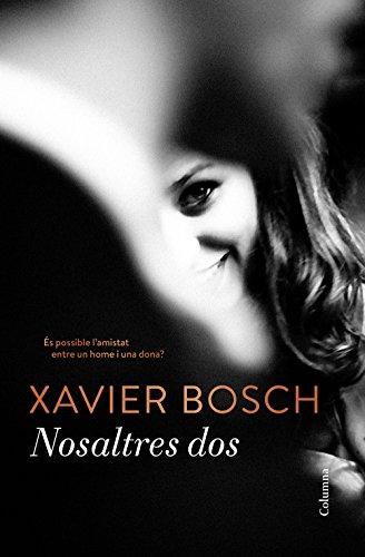 Nosaltres dos (Catalan Edition)