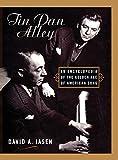 book cover: David A. Jasen The Tin Pan Alley Encyclopedia