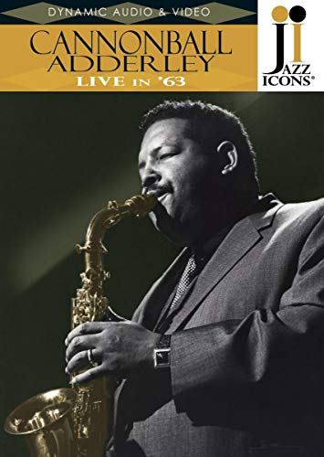 Cannonball Adderley - Live in '63 (Jazz Icons) [Reino Unido] [DVD]