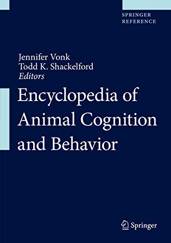 Encyclopedia of Animal Cognition and Behavior: Includes Digital Download