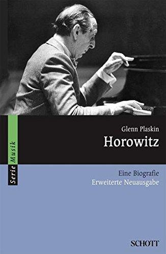Horowitz: Eine Biografie (Serie Musik)