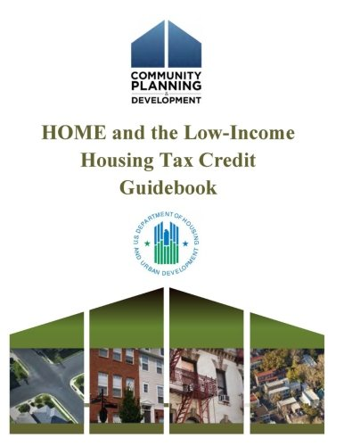 Compare Textbook Prices for HOME and the Low-Income Housing Tax Credit Guidebook null Edition ISBN 9781304170835 by Urban Development, U.S. Department Of Housing And