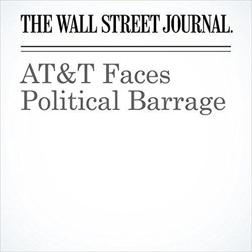 AT&T Faces Political Barrage audiobook cover art