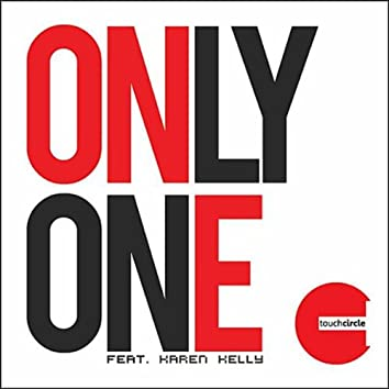 Only One (feat. Karen Kelly)