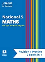 National 5 Maths: Revise for N5 Sqa Exams (Leckie Complete Revision & Practice)