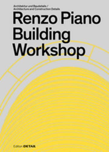Renzo Piano Building Workshop (DETAIL Special)