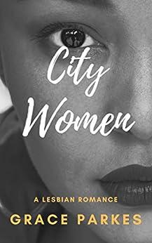 City Women by [Grace  Parkes]