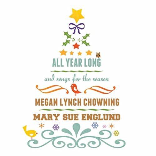 Megan Lynch Chowning & Mary Sue Englund