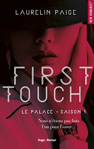 First touch Le palace Saison 1 eBook: Paige, Laurelin, Sarradel ...