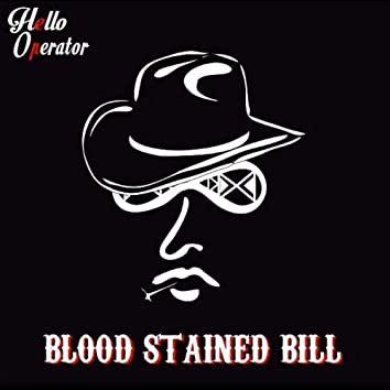 Blood Stained Bill