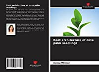 Root architecture of date palm seedlings