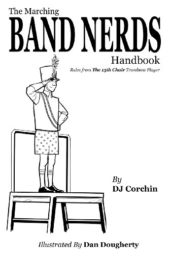 The Marching Band Nerds Handbook (The Band Nerds Book Series)