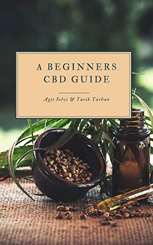 A Beginners CBD Guide (English Edition)