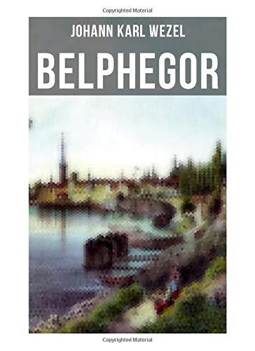 Belphegor: Abenteuerliche Reise durch die Welt