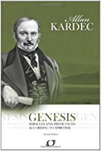 Genesis: Genesis - Miracles and Predictions According to Spiritism
