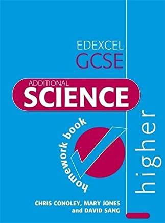 Edexcel GCSE Additional Science Higher Homework Book (Edexcel Science) by David Sang (2007-09-28)