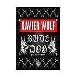 Ignite Wander Poster und Drucke Wandkunst Xavier Wulf Rude