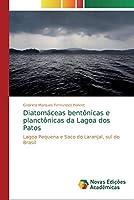 Diatomáceas bentônicas e planctônicas da Lagoa dos Patos