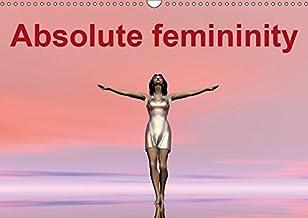Absolute femininity 2019: Women, Muses of different worlds (Calvendo Art)