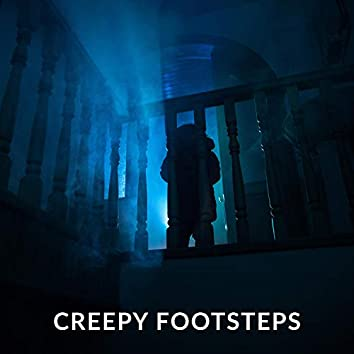 Creepy Footsteps