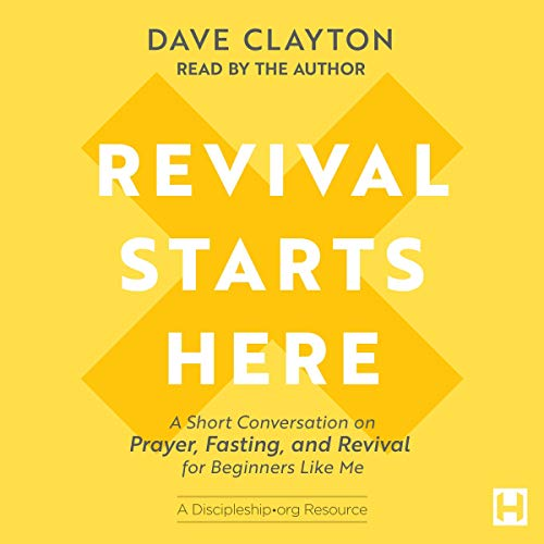 Revival Starts Here Audiobook By Dave Clayton cover art