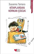 Kitaplardan Korkan Çocuk (Turkish Edition)