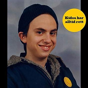 Kidsa Har Alltid Rett