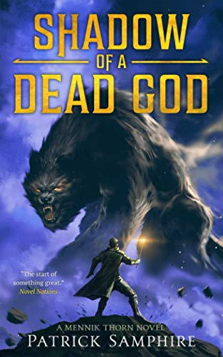 Compare Textbook Prices for Shadow of a Dead God: A Mennik Thorn Novel  ISBN 9798646180835 by Samphire, Patrick