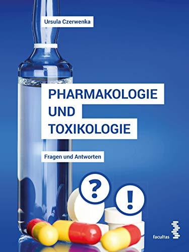 Pharmakologie und Toxikologie: Fragen und Antworten