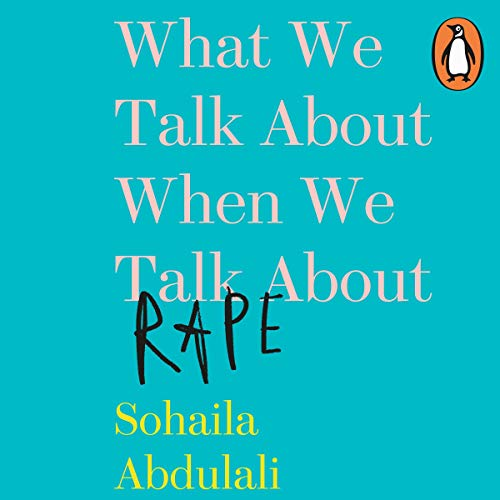 What We Talk About When We Talk About Rape cover art