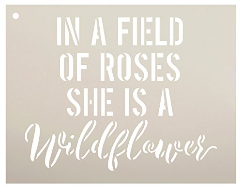 in a Field of Roses She is a Wildflower Stencil for Paint Wood Signs by StudioR12 | Teenager | Child's Room | Nursery Word Art | Girl Baby Decor | for Crafting Wall Art, DIY Home -Choose Size (9