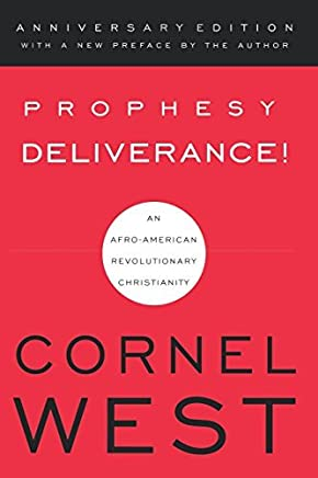 Prophesy Deliverance! by Cornel West (2002-01-01)