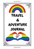 TRAVEL & ADVENTURE JOURNAL: LGBT RAINBOW FLAG (PRIDE)