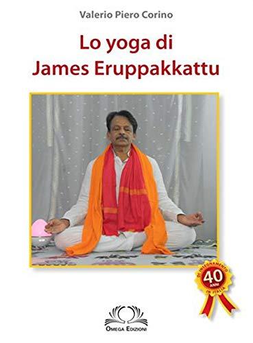 Lo yoga di James Eruppakkattu