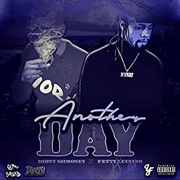 Another Day (feat. Fetty Luciano)