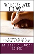 Whispers Over the Wall: Students Learn about Life from Prisoners