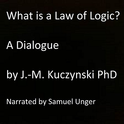 What Is a Law of Logic? audiobook cover art