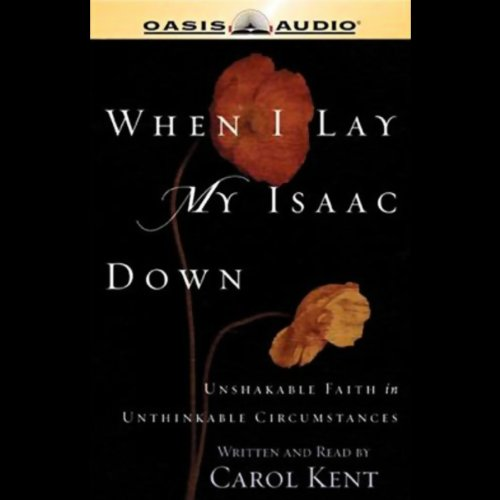 When I Lay My Isaac Down audiobook cover art