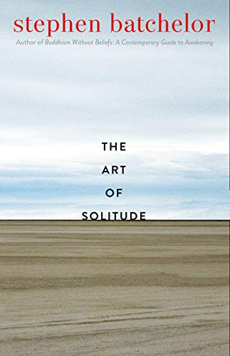The Art of Solitude (English Edition)