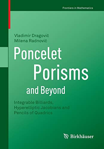 Poncelet Porisms and Beyond: Integrable Billiards, Hyperelliptic Jacobians and Pencils of Quadrics (