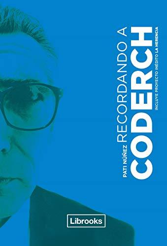 Recordando a Coderch (Testimonia)
