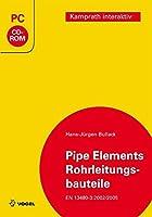 Pipe Elements /Rohrleitungsbauteile: Berechnungsmodule nach EN 13480-3: 2002/2005