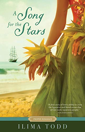 A Song for the Stars (Proper Romance) by [Ilima Todd]